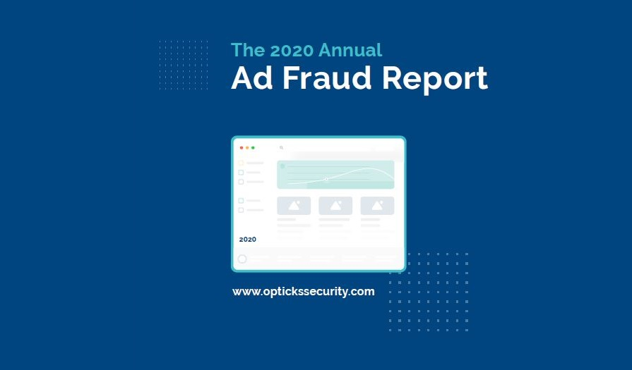 2020 Ad Fraud Report - Opticks featured image